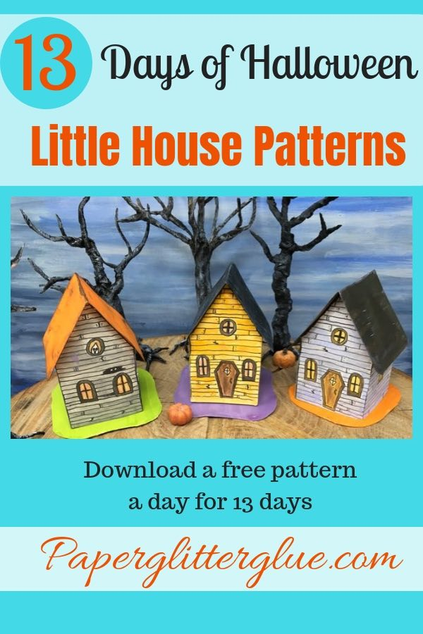13 Days of Halloween Miniature House Patterns #paperhouse #paperpatterns #halloweenhouse