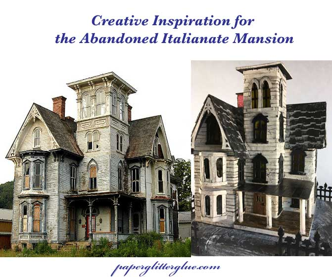 Creative Inspiration comparing Knox Villa and the abandoned italianate mansion