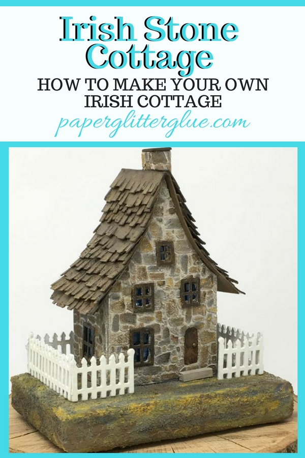 Irish Stone Cottage - free pattern #putzhouse #paperhouse #pattern