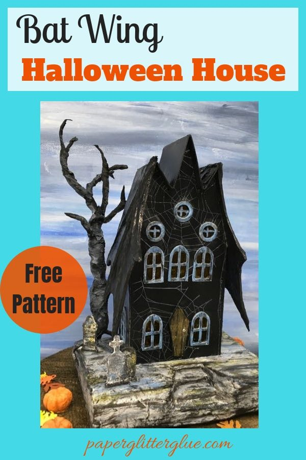 Bat Wing Halloween House called the Count returns #Halloweenhouse #paperhouse #putzhouse #halloweendiy