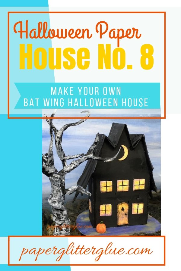 Bat Wing Halloween Paper House No. 8 #halloweenhouse #paperhouse #diyhalloween