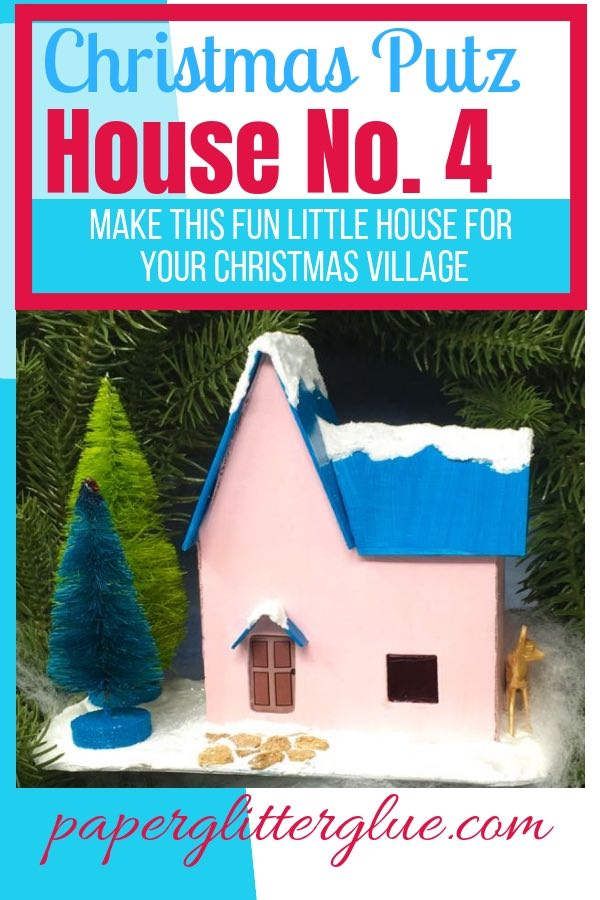 Christmas Putz House no. 4 pattern and tutorial to start your Christmas village