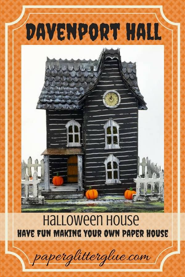 Davenport Hall Paper house for Halloween