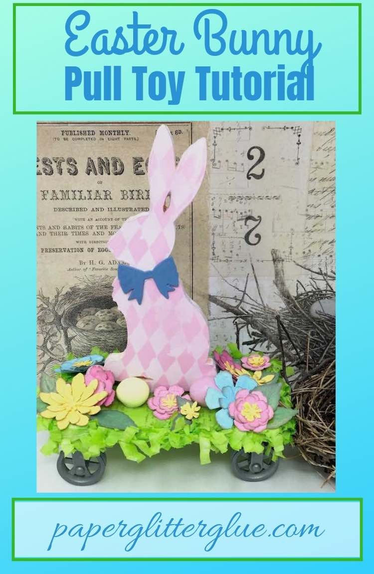 Tutorial to make an Easter Bunny Pull Toy Easter decoration
