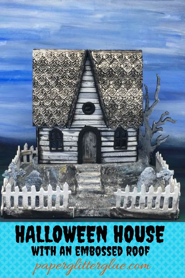 Halloween Paper House with an embossed roof made with Tim Holtz Impresslit die #putzhouse #halloween #papercraft
