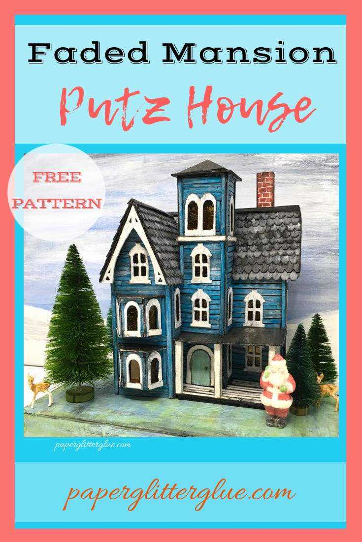 Faded Mansion Putz House Paper House christmas decor
