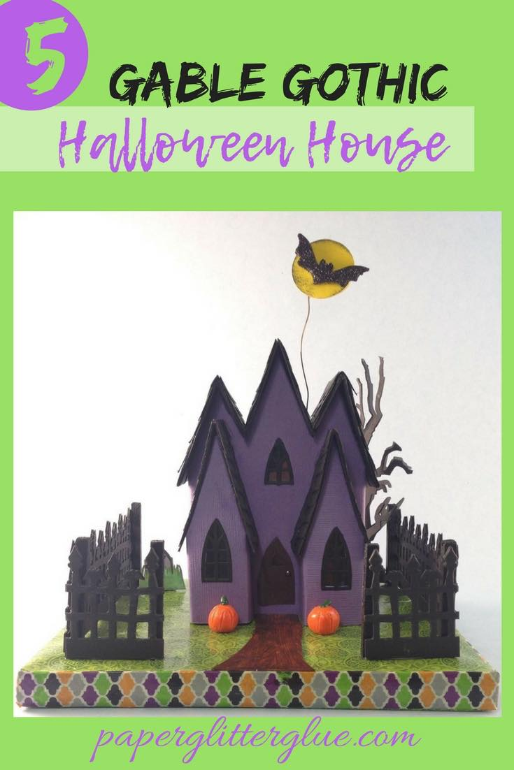 5 Gable Gothic Halloween House #putzhouse #paperhouse #halloweenpaperhouse