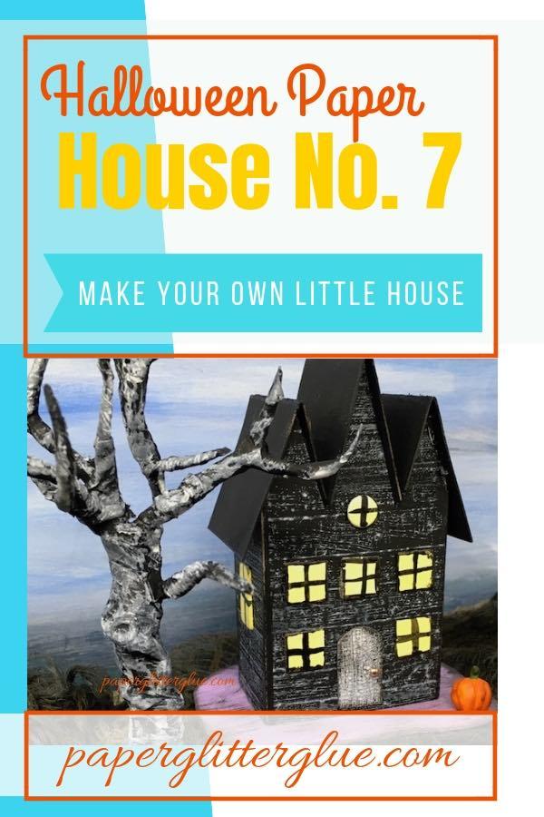 Halloween Paper House No. 7 #diyhalloween #halloweenhouse #paperhouses