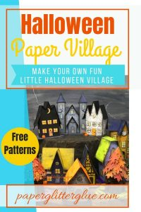 Halloween Paper Village printable patterns templates #halloweencrafts