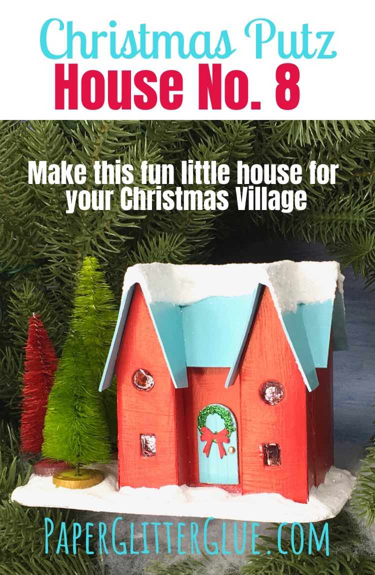 How to make the Happy Holiday House No. 8