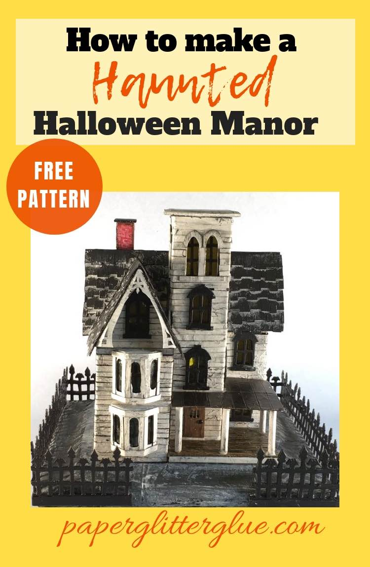 Haunted Mansion Putz House cardboard house to make