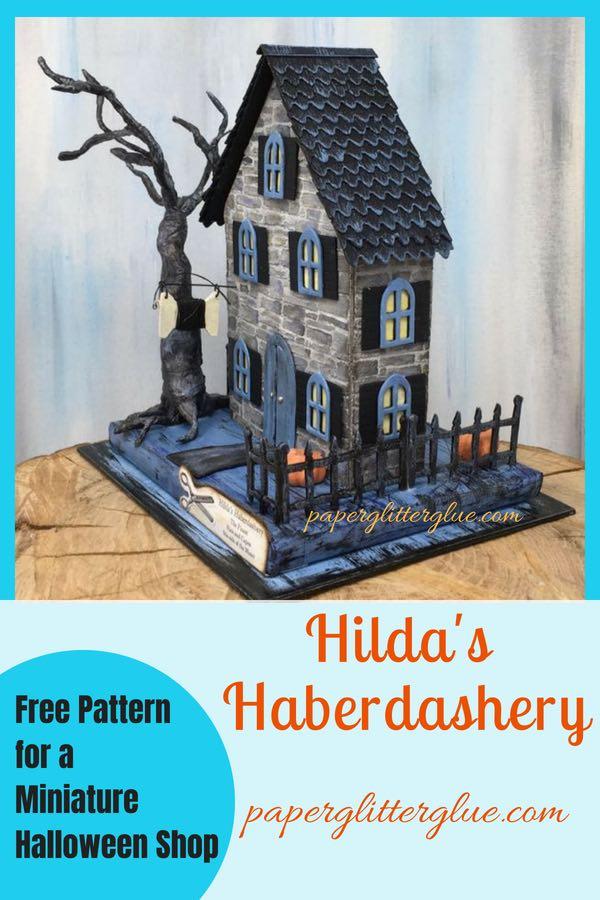 Hilda's Haberdashery - miniature Halloween Haberdasher paper shop
