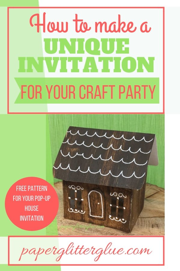 Make a unique Craft Party invitation pop-up house