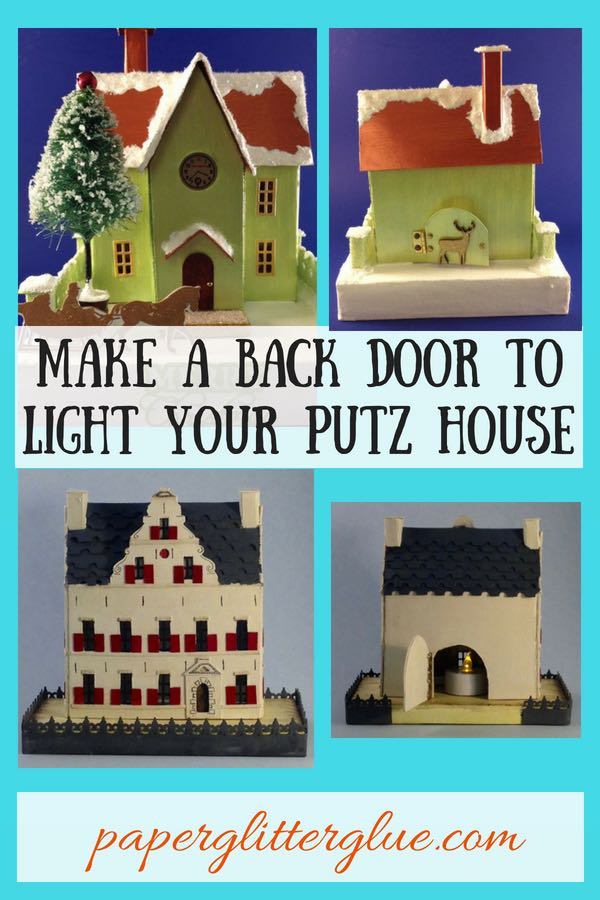 How to make Back Door to light up your Putz House