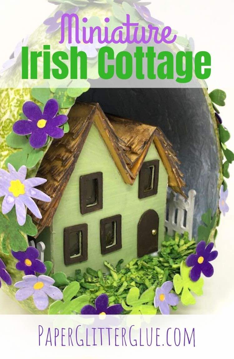 How to make a Miniature Irish Cottage