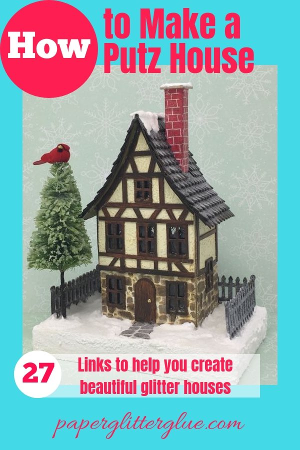 How to make a putz house such as this Christmas putz house