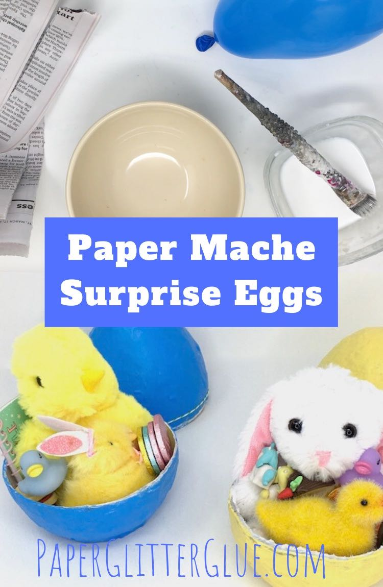 How to make paper mache surprise eggs