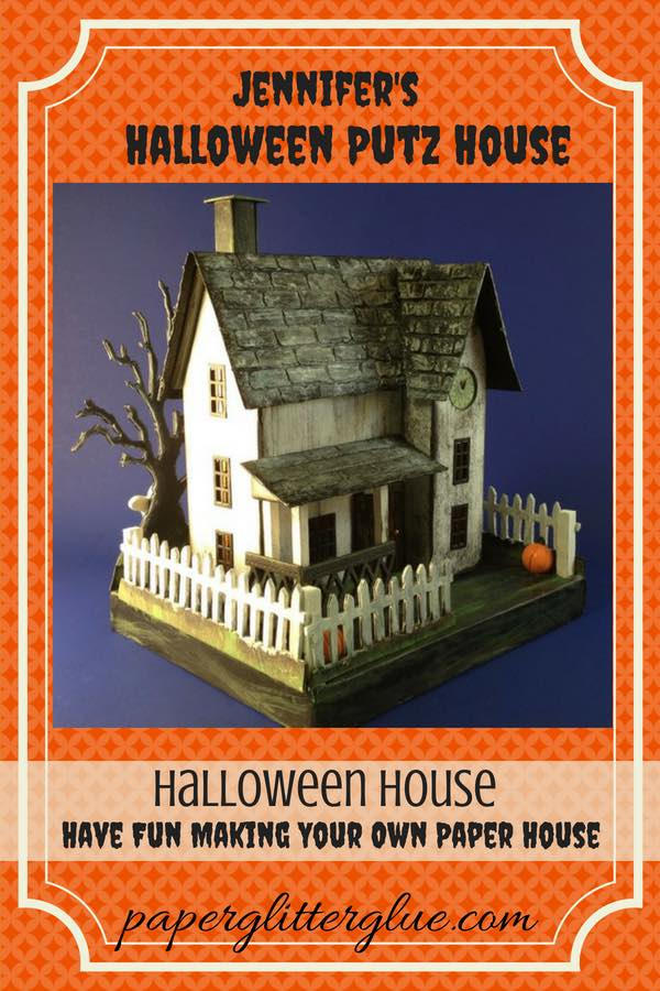 Jennifer's Halloween Putz house paper house