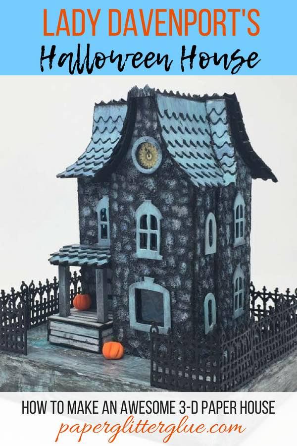 Lady Davenport 3-D Halloween House