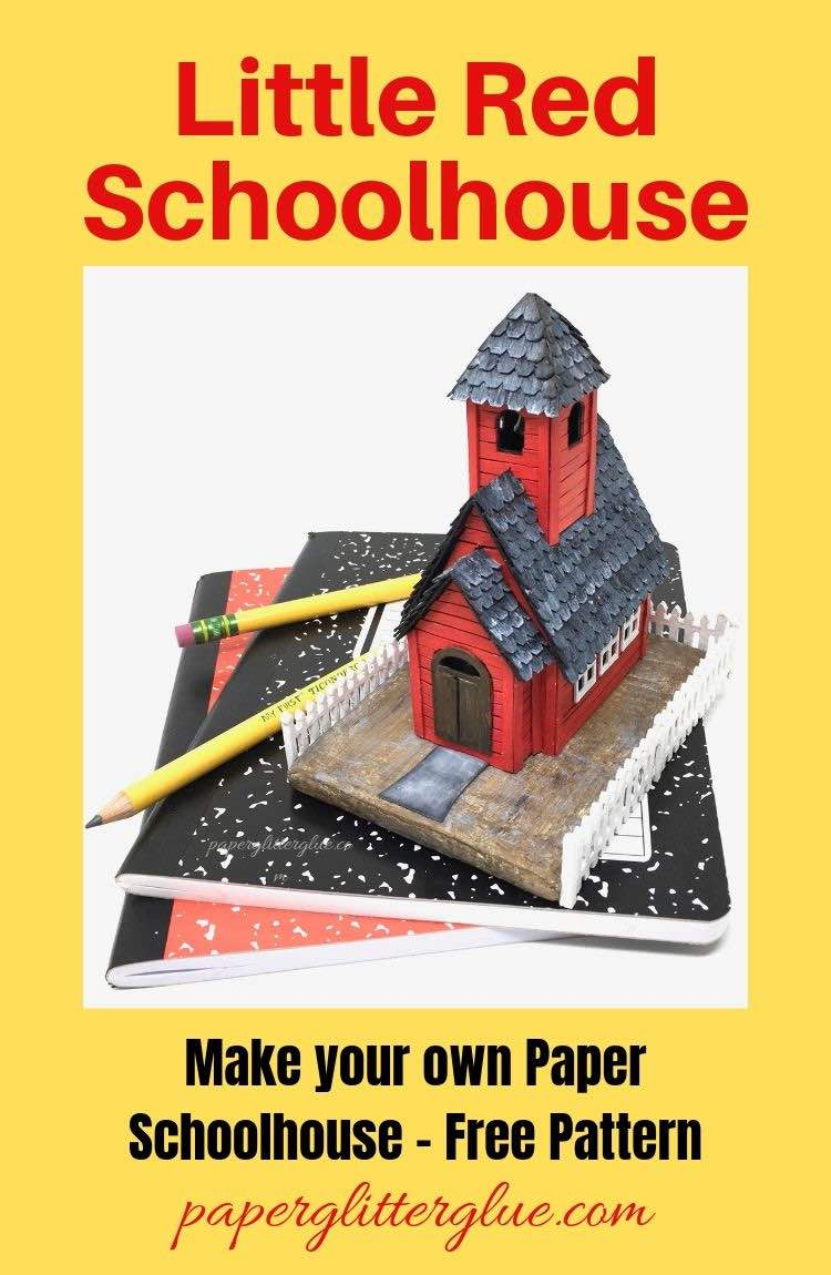 Little Red Schoolhouse paper house template and tutorial