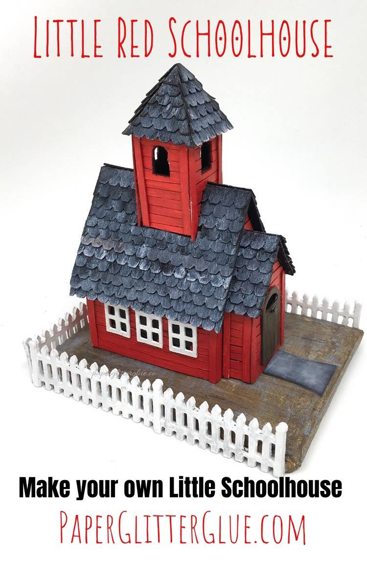 Little Red Schoolhouse paper house  tutorial