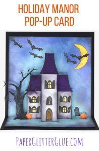 Make Spooky Halloween Manor House Pop-up Card