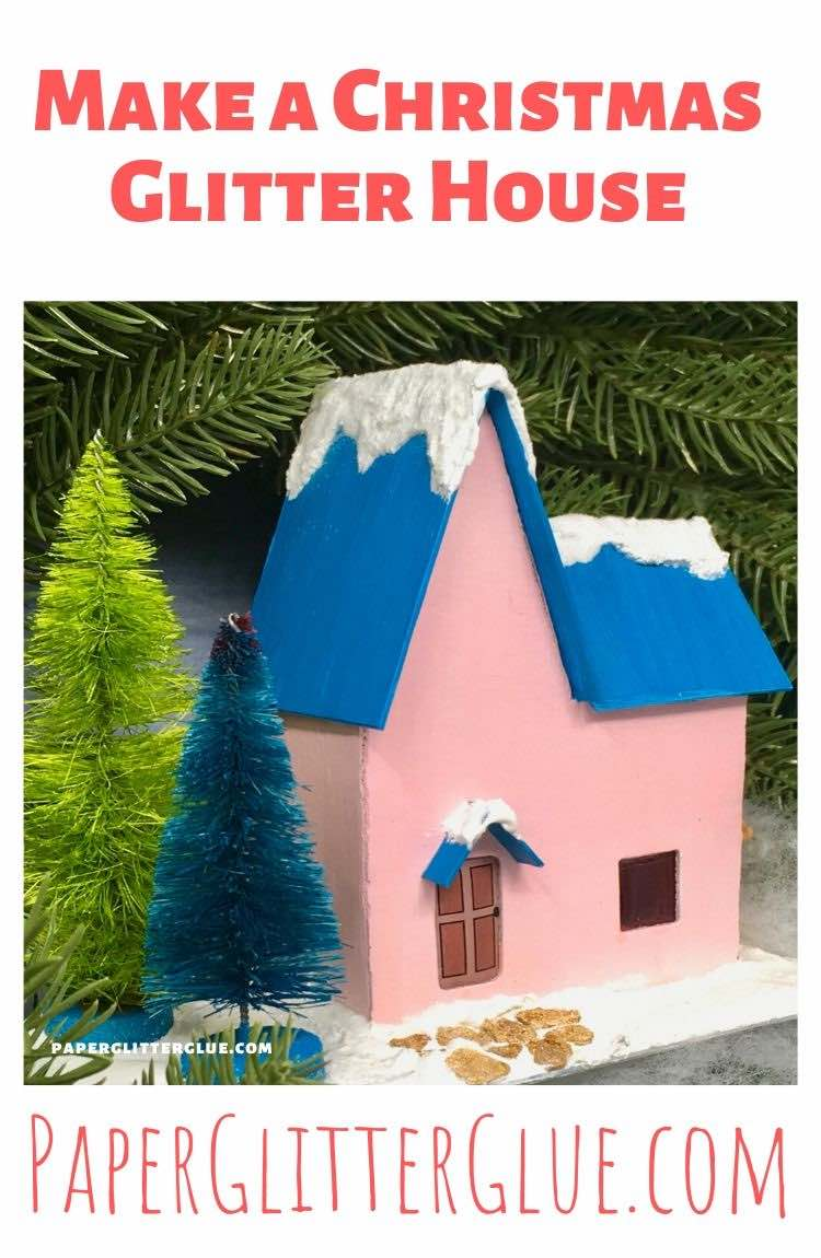 Christmas Glitter house or paper house or putz house