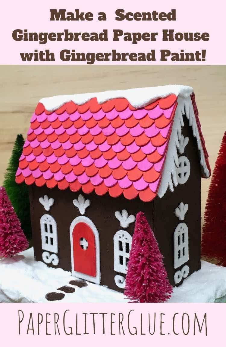 Make a Gingerbread Paper House with Gingerbread Paint