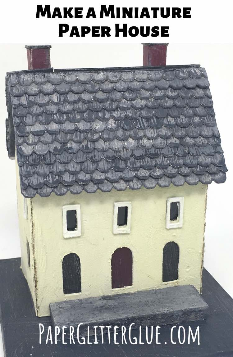 Make a Miniature Paper Putz House