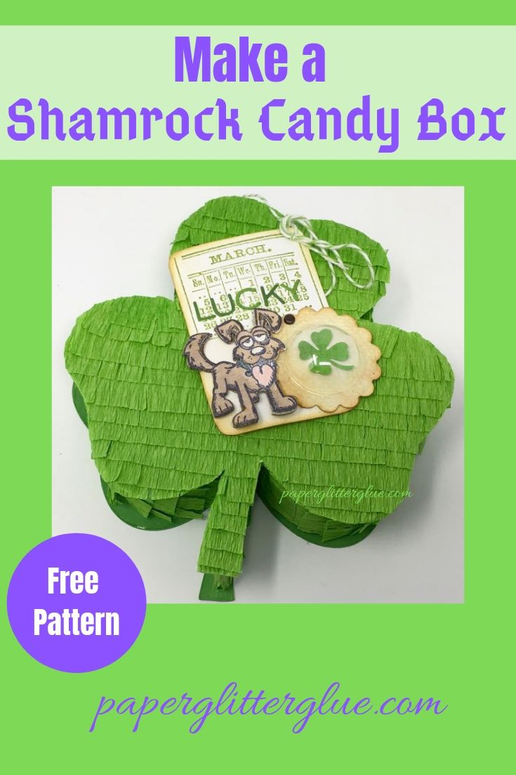 Shamrock Candy Box pattern template and tutorial designed for St. Patrick's Day