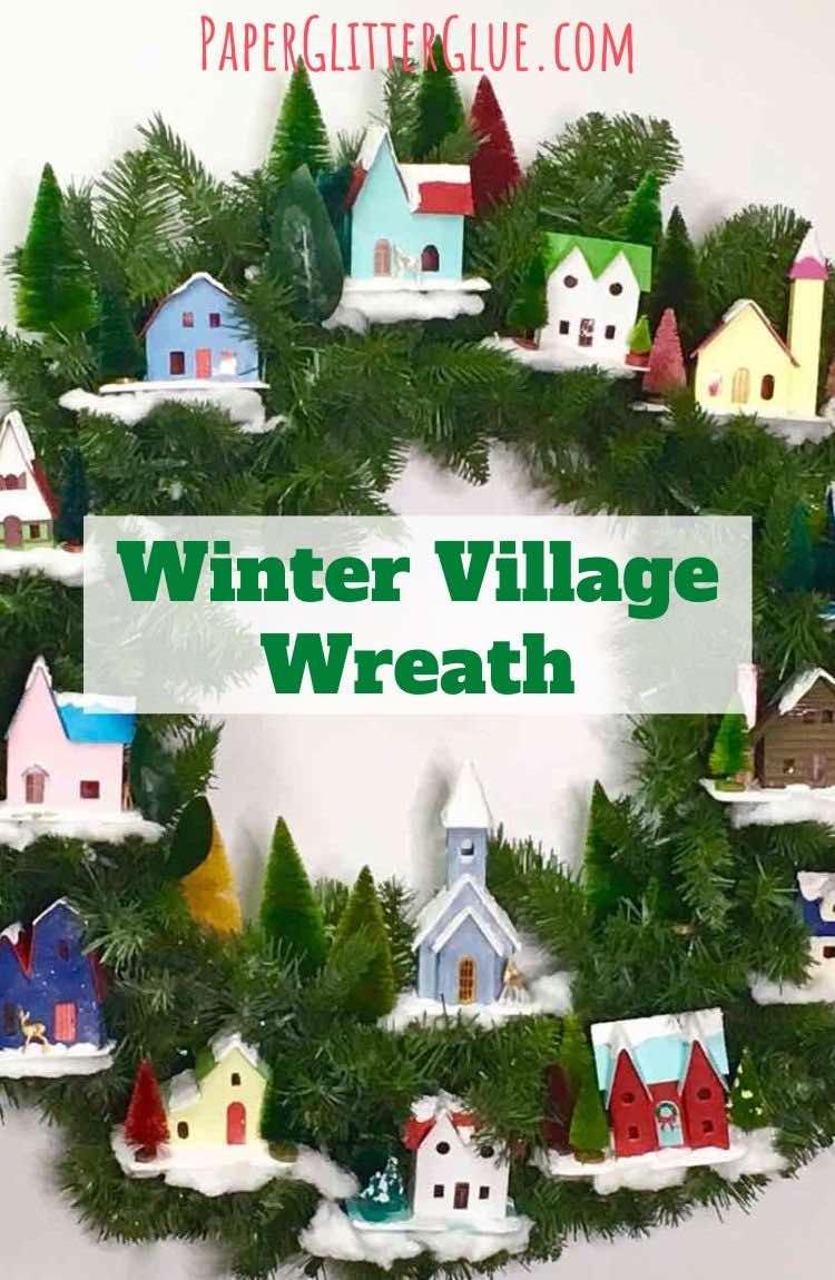 Make an adorable winter village wreath