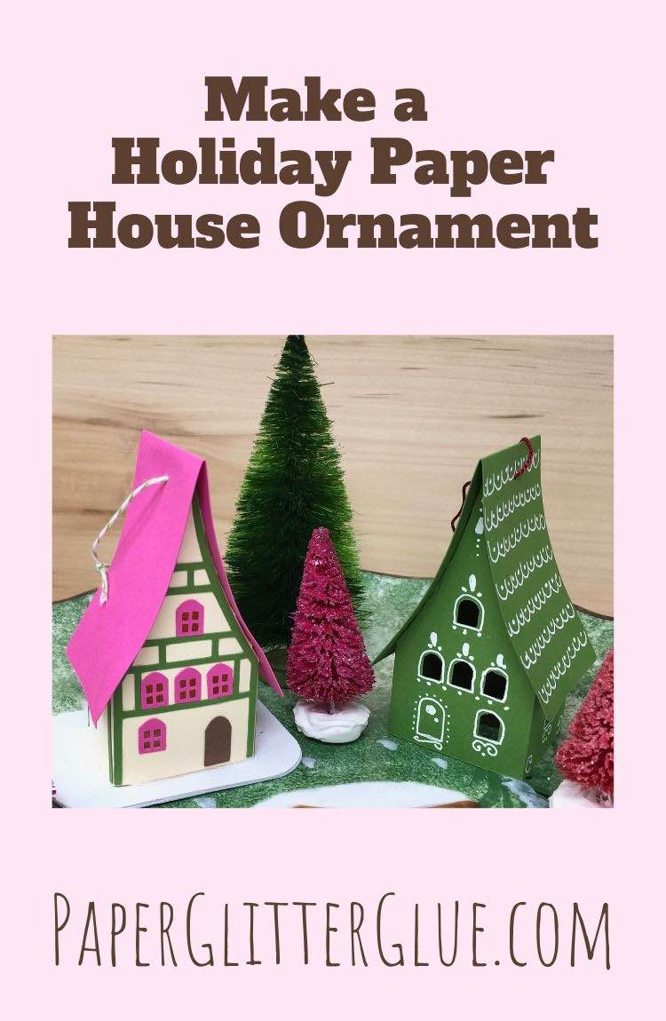 Make holiday paper house ornament
