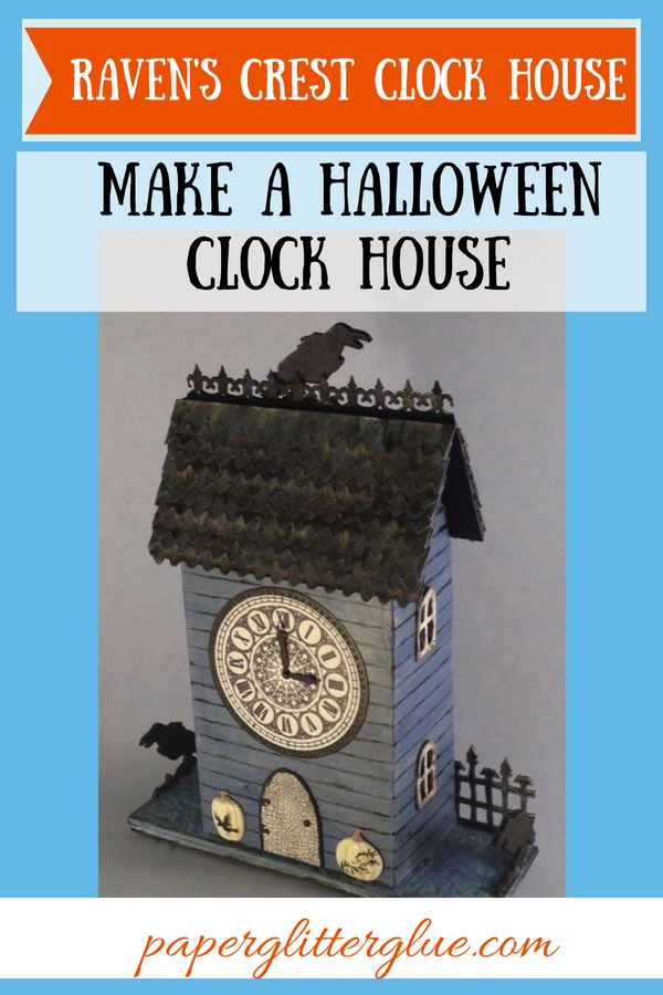 Raven's Crest Clock House Halloween Wallhanging #putzhouse #papercraft #Halloween #wallhanging