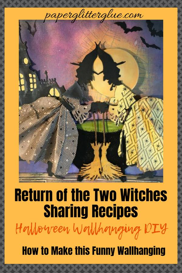 Return of the Two Witches Sharing Recipes #halloween #papercraft