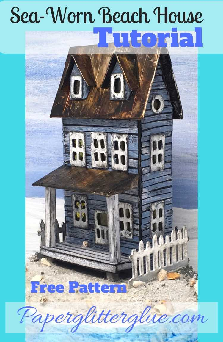 Sea-Worn Beach House paper house template tutorial