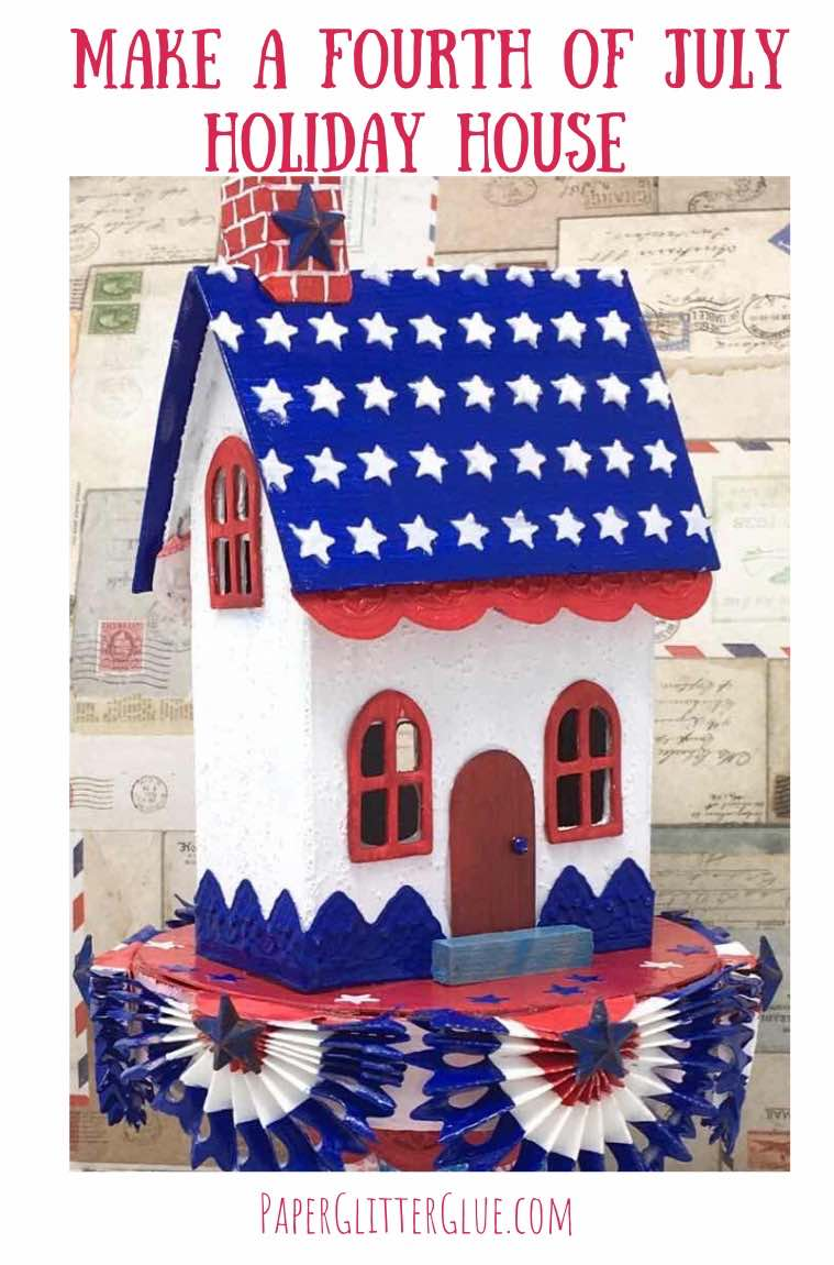 Starry Patriotic Paper Putz House