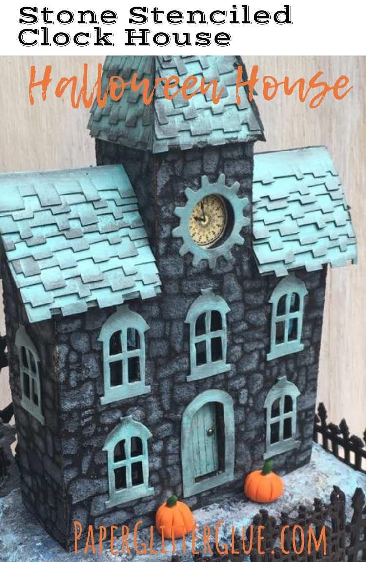 Stone Stenciled Clock House Halloween house