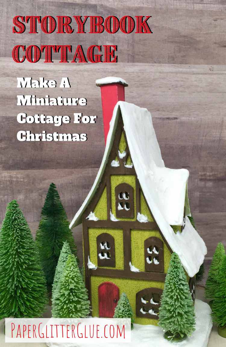 Storybook Cottage pattern and tutorial putz house