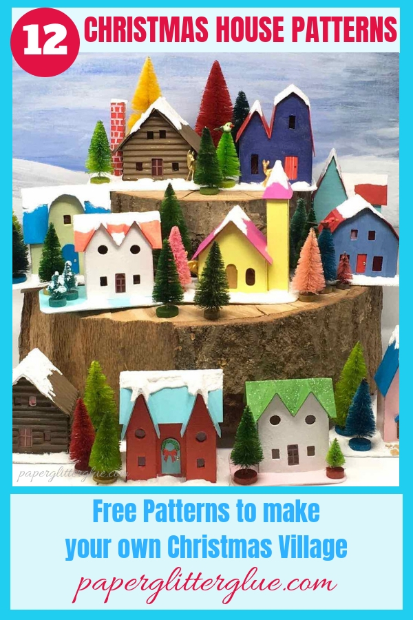 12 Putz Houses to make to decorate your Christmas tree or make a Christmas village