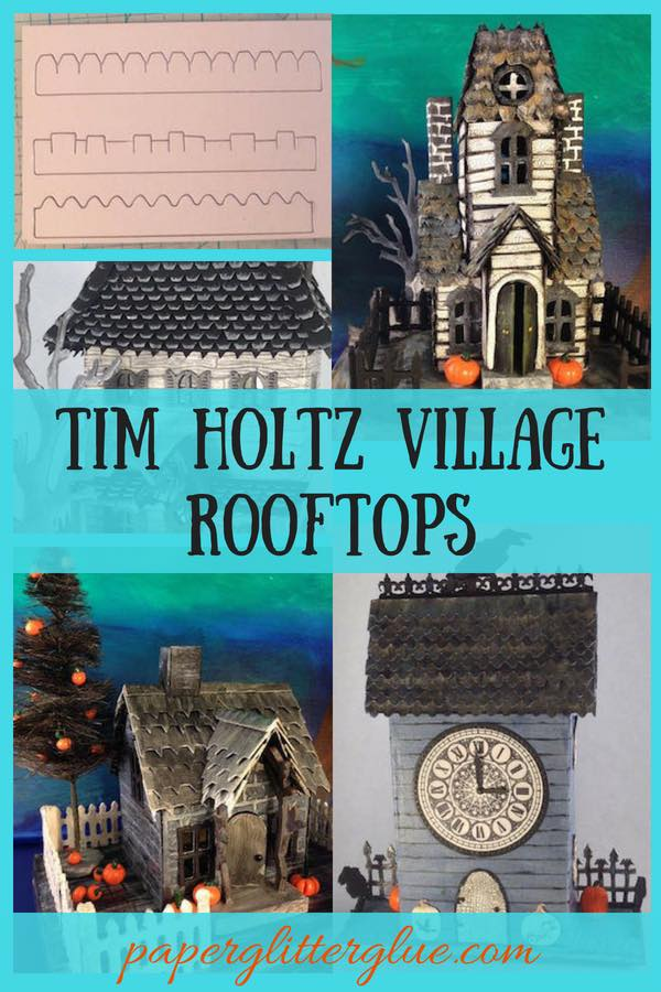 Tim Holtz Village Rooftops for halloween paper houses