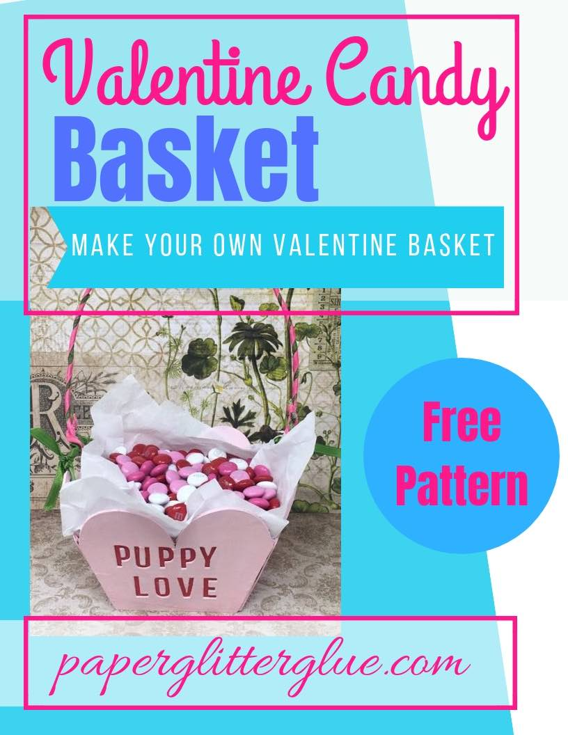 Valentine Candy Basket DIY based on Sweetheart Valentine Candy