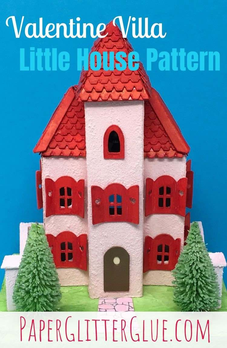 Valentine Villa little cardboard house pattern template tutorial