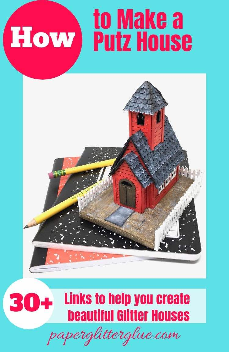 What is a Putz House? Little Red Schoolhouse