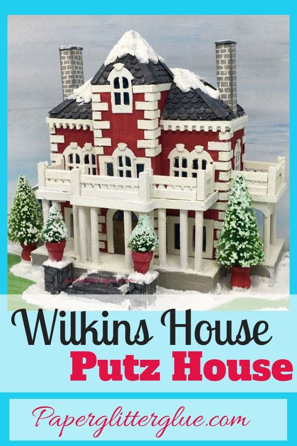 Wilkins House Christmas Putz house