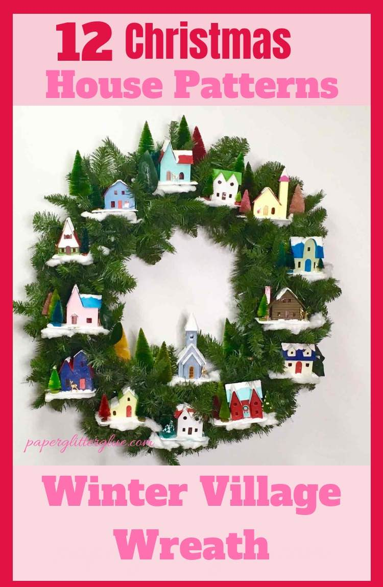 Winter Village Christmas wreath made with 12 House patterns
