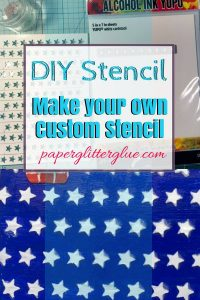 Tutorial to make your own stencil for paper crafts. #DIYstencil #stenciltips #howtomakestencil